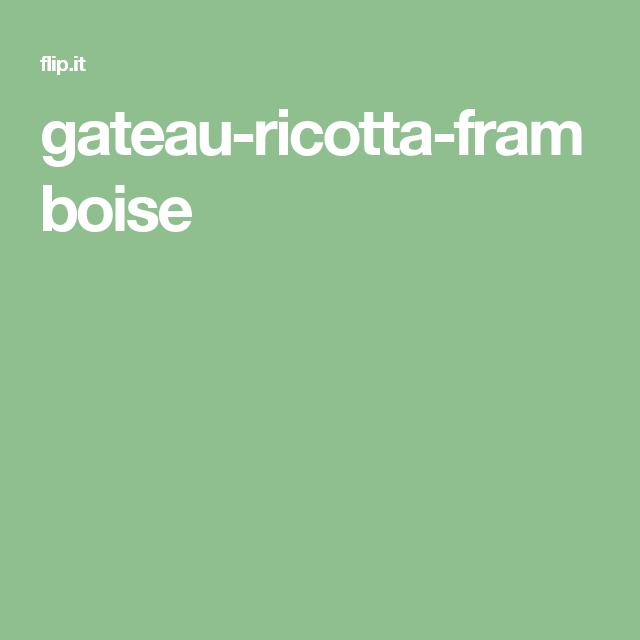 gateau-ricotta-framboise