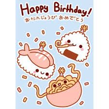Image Result For Japanese Birthday Cute Happy Birthday Happy