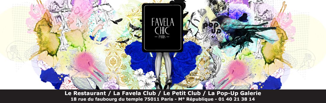 FAVELA CHIC- 18 Rue du Faubourg du Temple, 75011 Paris, France ...
