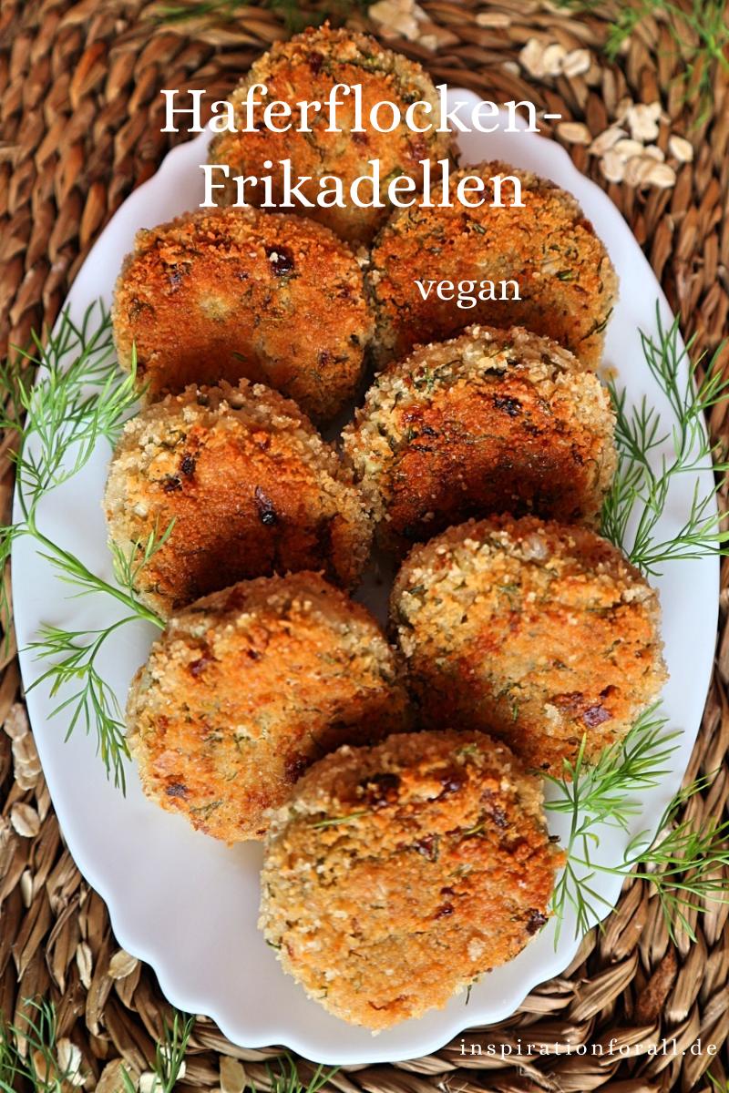 Haferflocken Frikadellen Vegan Einfaches Rezept Mit Wenig Zutaten Rezept In 2020 Fingerfood Vegetarisch Rezepte Leckere Vegetarische Rezepte Rezepte