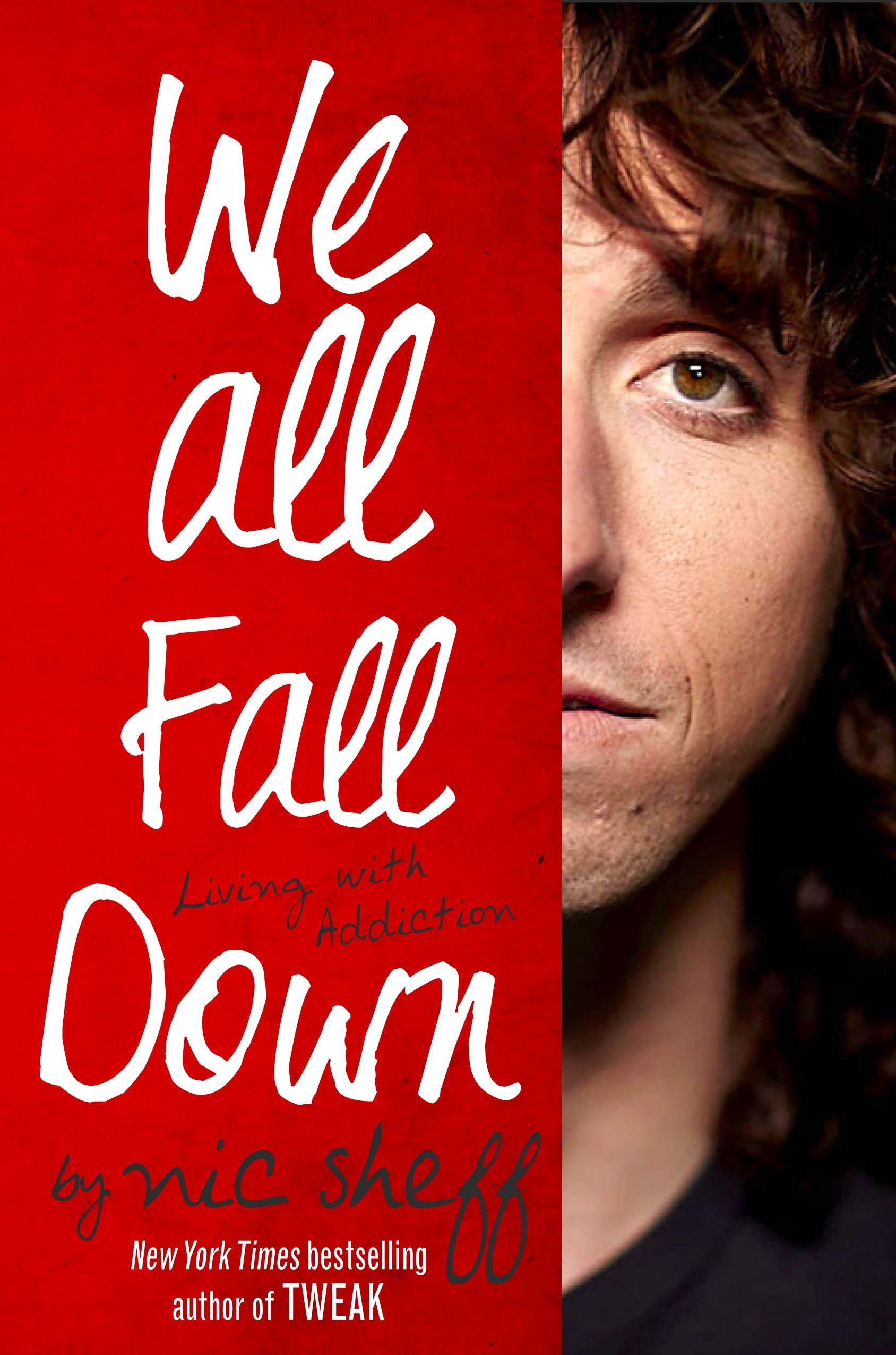 Nic Sheff- We All Fall Down....