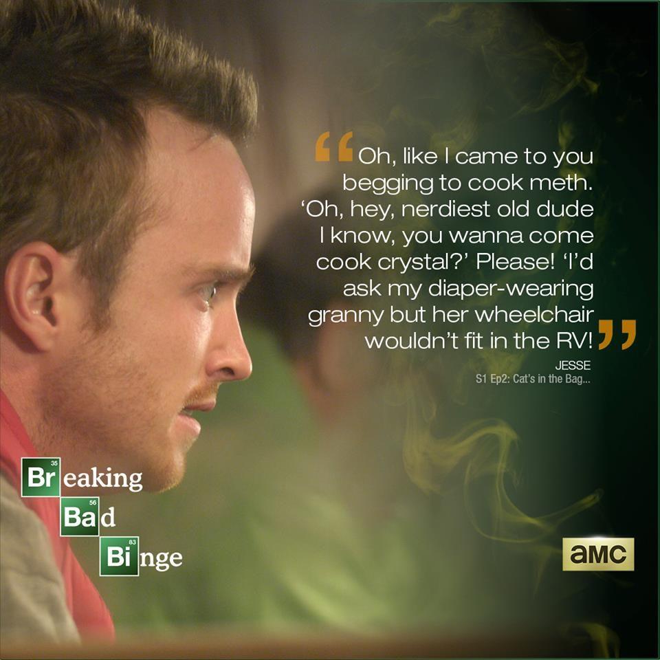 Breaking Bad Breaking Bad Quotes Breaking Bad Bad Quotes
