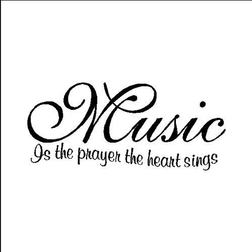 Music is a prayer the heart sings....Music Wall Quotes Words Removable Wall Lettering, BLACK