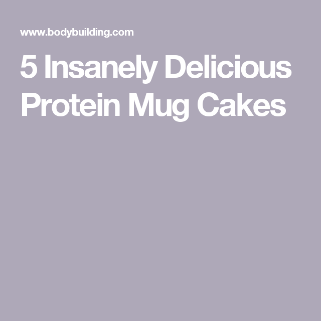 5 Insanely Delicious Protein Mug Cakes #proteinmugcakes 5 Insanely Delicious Protein Mug Cakes #proteinmugcakes 5 Insanely Delicious Protein Mug Cakes #proteinmugcakes 5 Insanely Delicious Protein Mug Cakes #proteinmugcakes