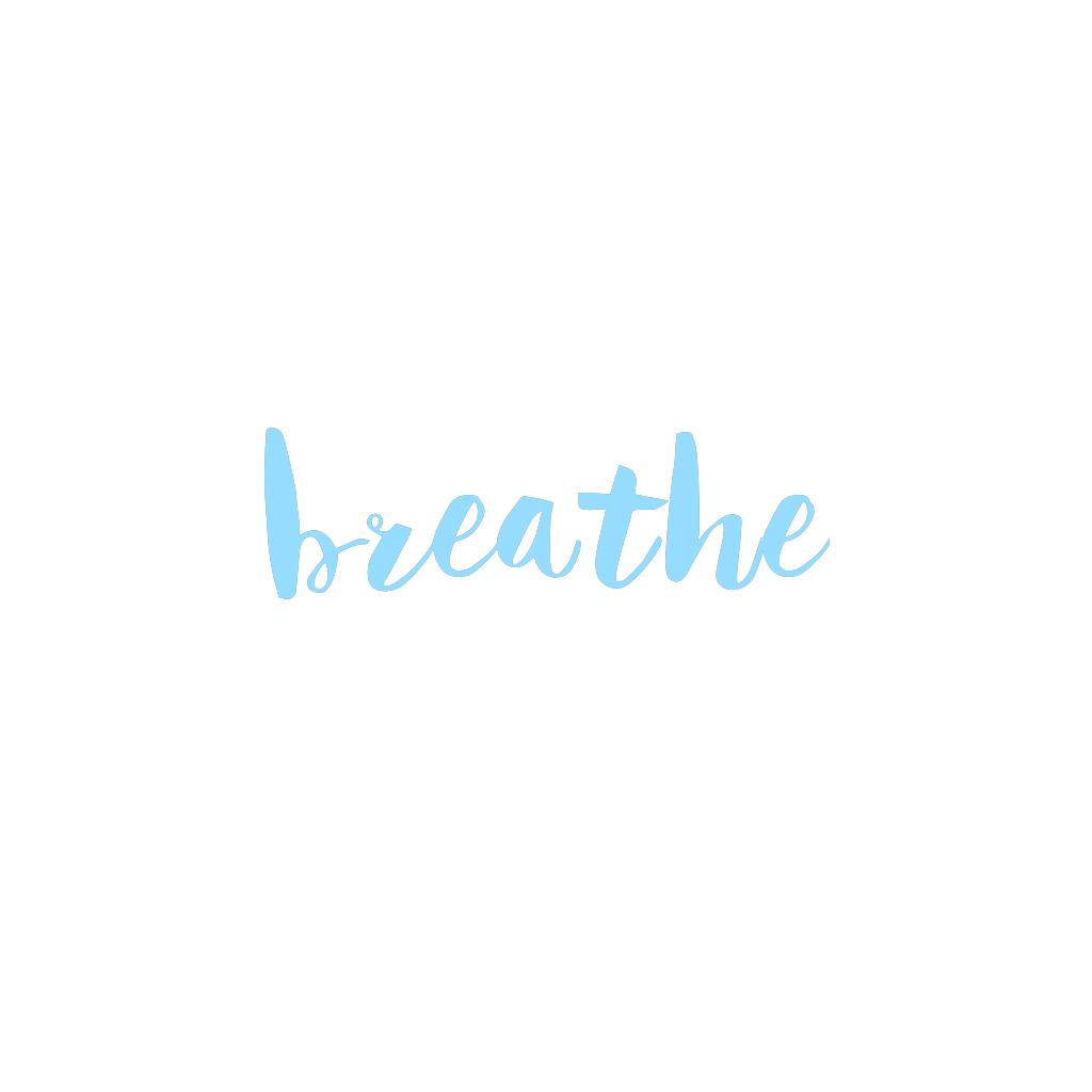 Breathe Light Blue Aesthetic Handwriting Created And Uploaded By Ashlin Ashlin1025 Light Blue Aesthetic Blue Aesthetic Blue Quotes