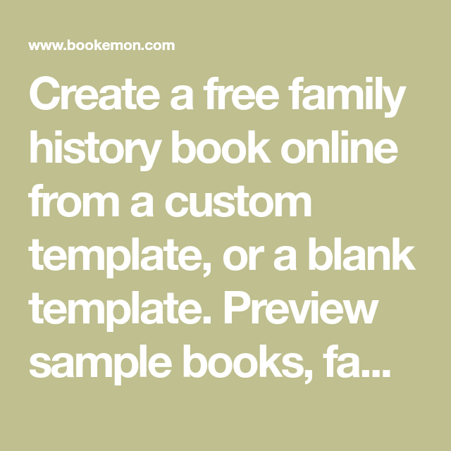 Create A Free Family History Book Online From Custom Template Or