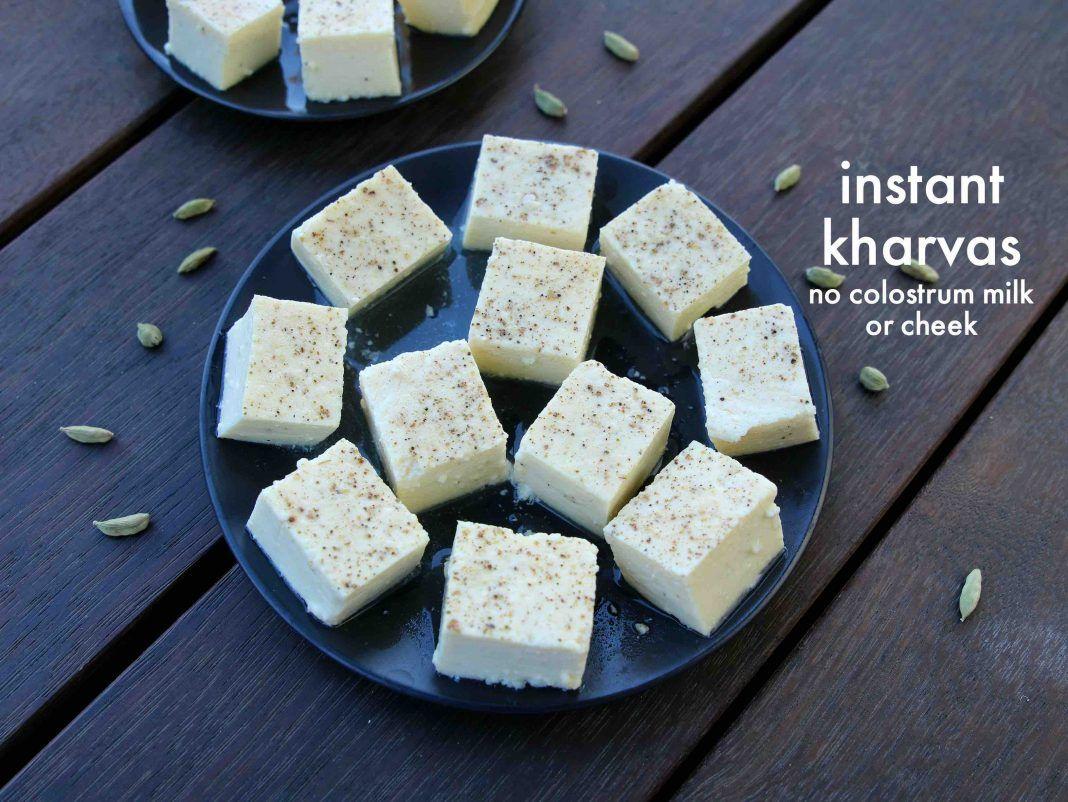 Kharvas Recipe Junnu Recipe How To Make Instant Kharvas Recipes Diwali Sweets Recipe Sweet Meat