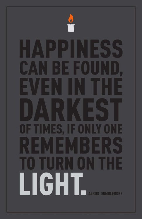 dumbledore this and his quote about dreams are a couple of my fav