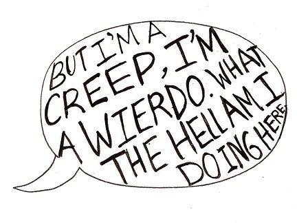 Im a creep.