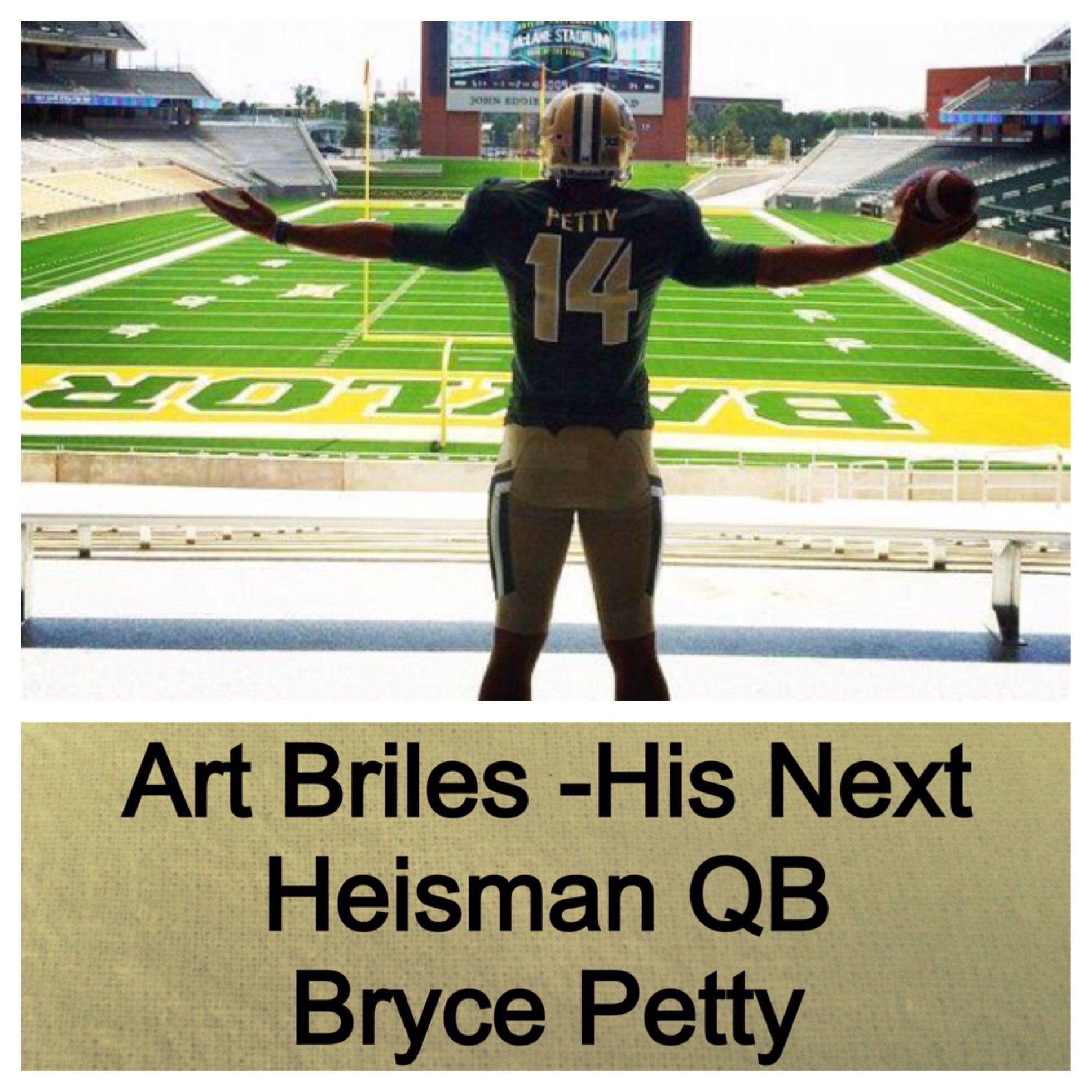 Bryce PettyHeisman HopefulBAYLOR Baylor, Baylor