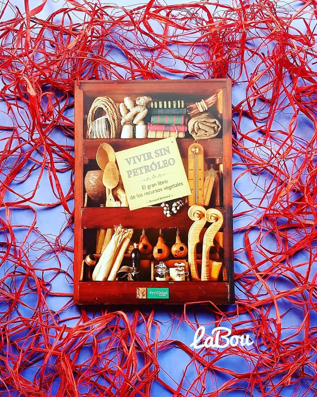 Hace Apenas 70 Anos El Petroleo Y Sus Innumerables Derivados Aun No Estaban Omnipresentes En Nuestra Vida Cotidiana Como Han Llegado A Book Cover Books
