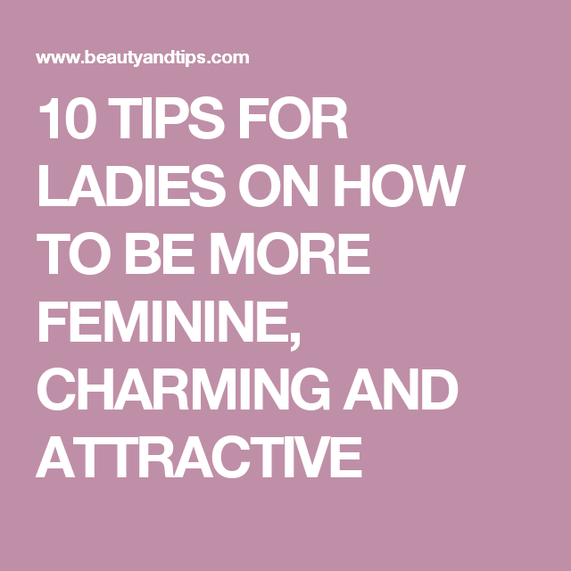 How to be charming to women