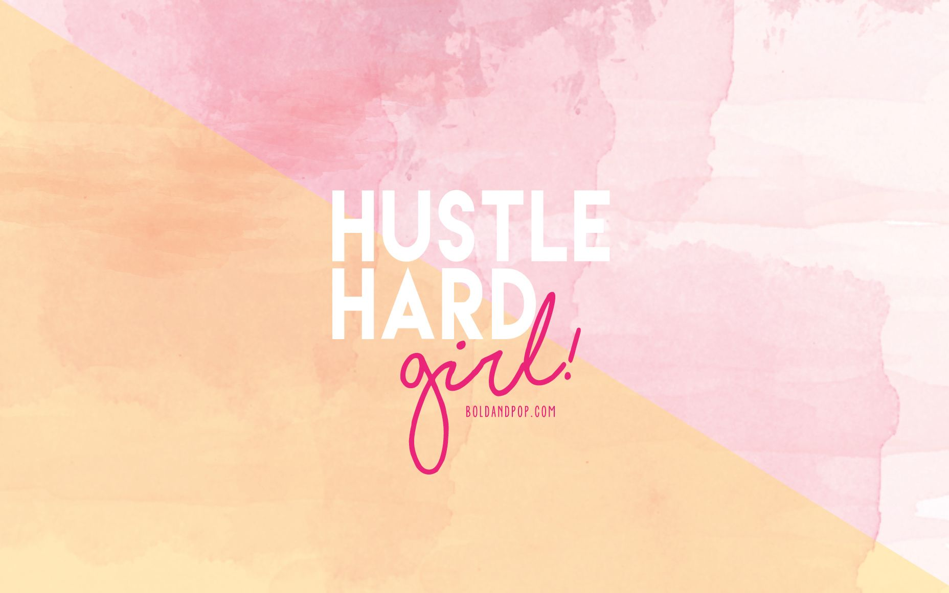 Bold Pop Freebies Hustle Hard Girl Desktop Wallpaper Free Download Squarespace Website Design Social Media Planner Funny Inspirational Quotes