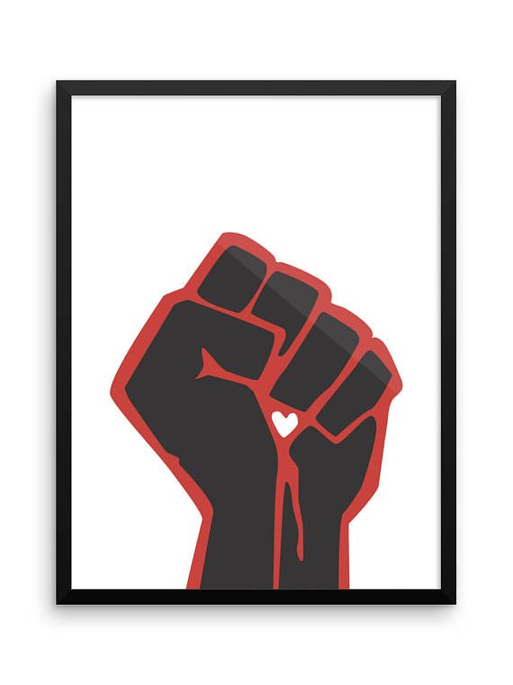 Raised Fist Print Large Wall Art Poster Clenched Fist Love Civil Rights Protest Apartment Decor R Protest Art Posters Political Art Protest Art