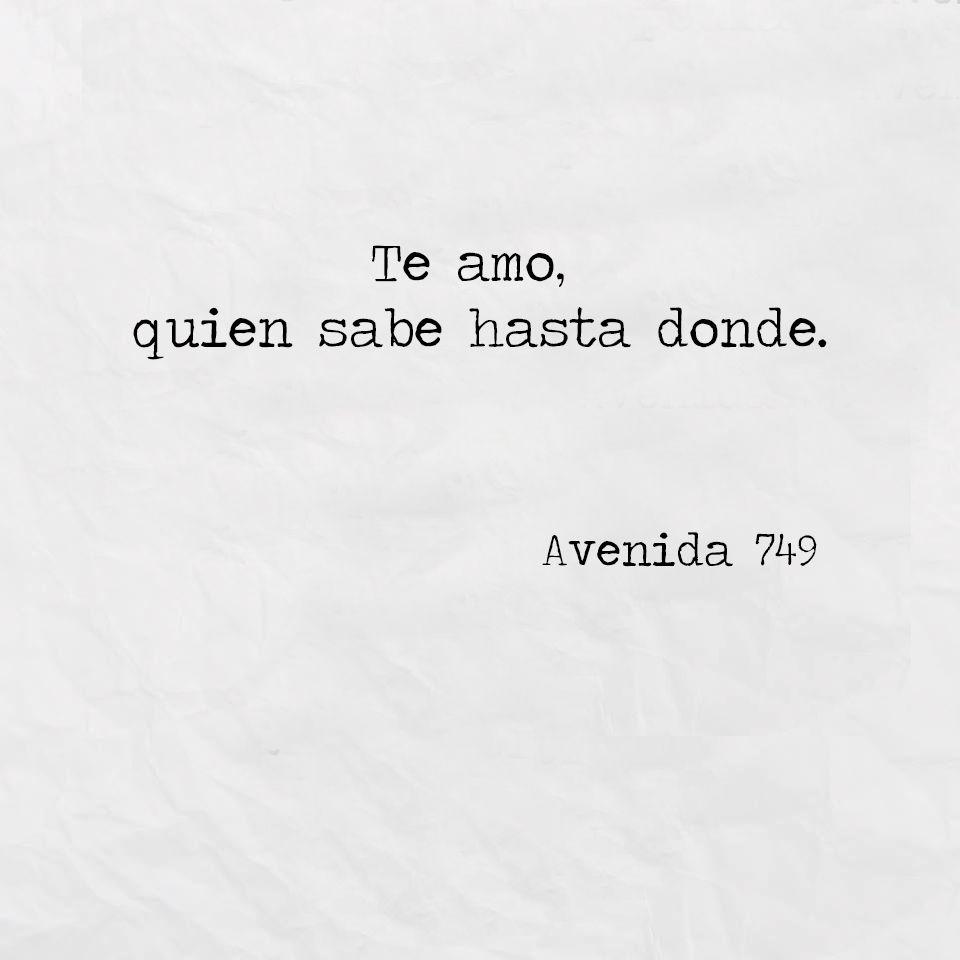 Avenida 749 Quotes De Amor Pinterest Infinito Frases Y Me
