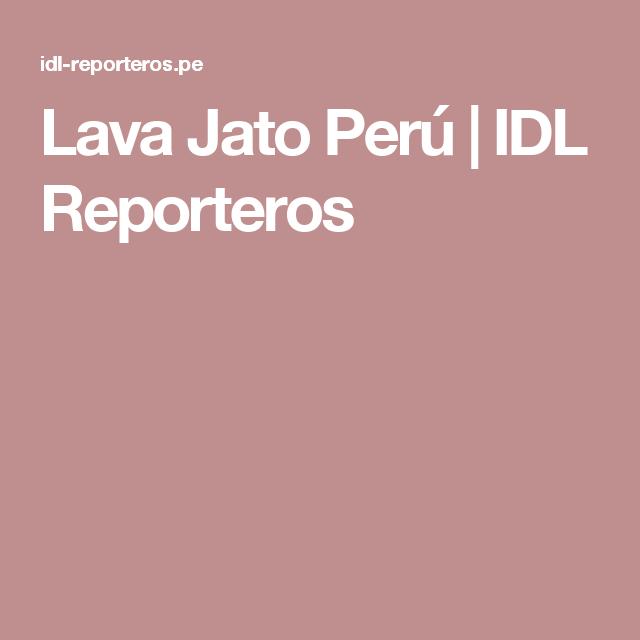 Lava Jato Perú | IDL Reporteros