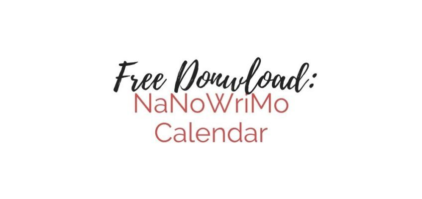 Free Download: NaNoWriMo Weekly Calendar | Cole Smith Writes in