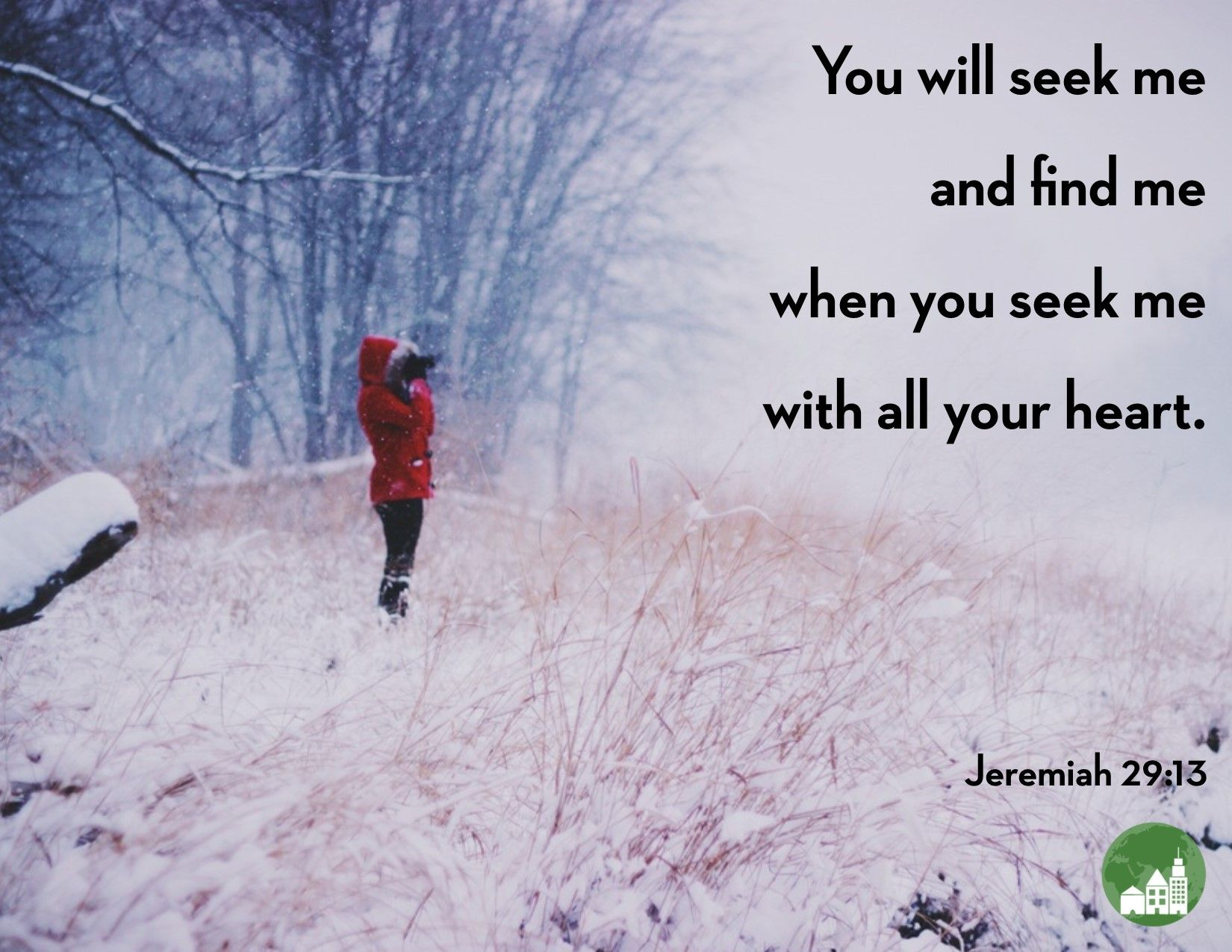 You Will Seek Me And Find Me When You Seek Me With All