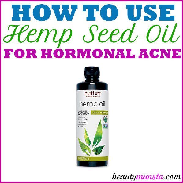 Hemp Seed Oil for Hormonal Acne | Angela's borrowed recipes