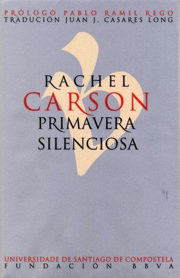Primavera Silenciosa Rachel Carson Prologo Pablo Ramil Rego