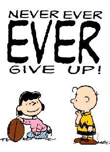 Charlie Brown is such a sad boy......But he will try to kick that football everytime. ;~))