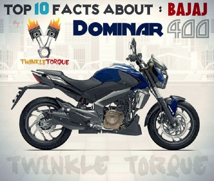 Top 10 Facts About Bajaj Dominar 400 Facts 10 Things Every Thing