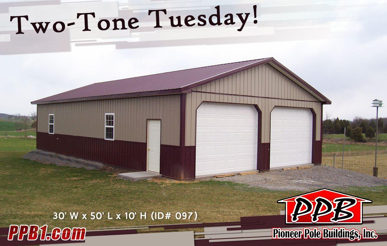 TwoTone Tuesday! Building Dimensions 30' W x 50' L x 10
