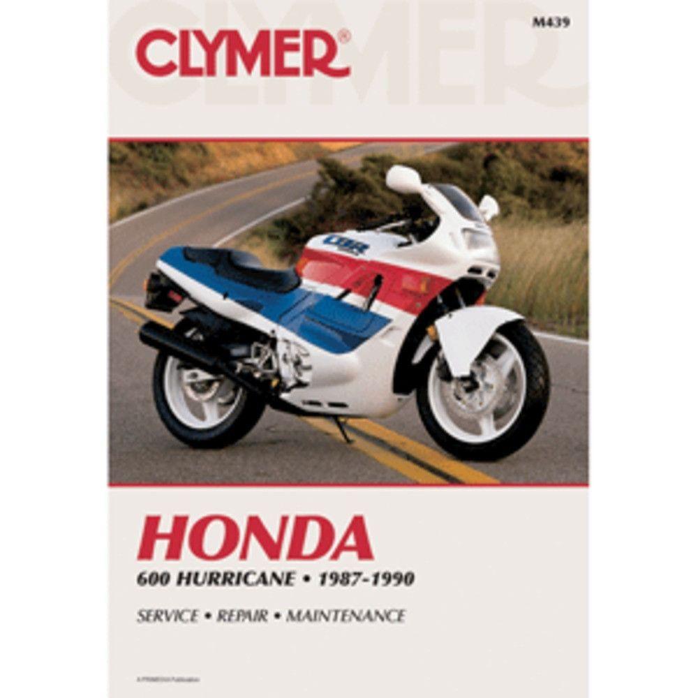 Clymer Honda Cbr600f Hurricane 1987 1990 Honda Cbr600f Hurricane 1987 1990clymer Motorcycle Repair Manuals Are Written Specif Clymer Motorcycle Repair Honda