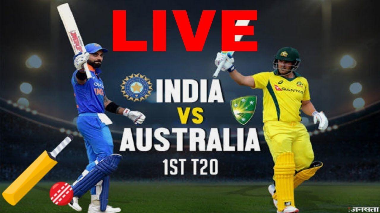 Cricket Live Score India Vs Australia 1st T20 Match Ind Vs Nz 20 20 Ma Cricket Match Matches Today India Australia