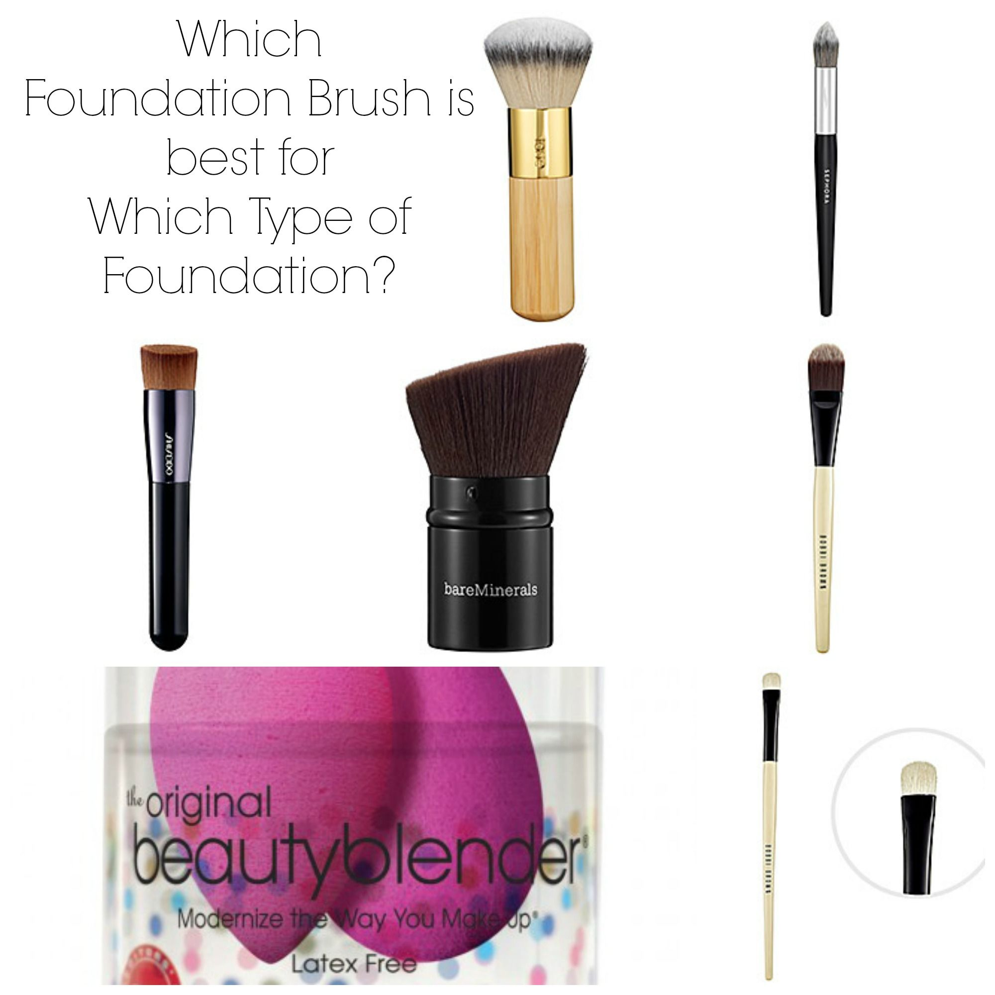 Which Foundation Brush Works Best With Which Kind Of Foundation ...