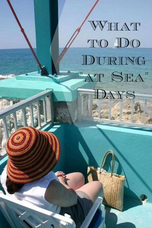 Cruise Vacation Travel: Tips on How to Enjoy Your Days at ...