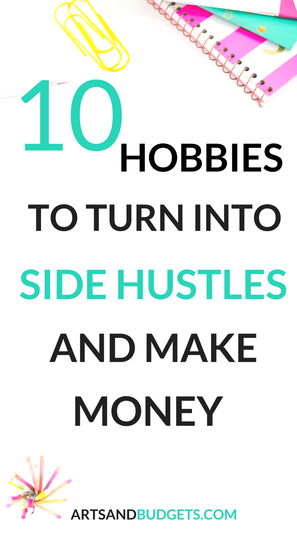 10 Awesome hobbies you can turn into side hustles and make extra ...