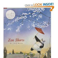 Zen Shorts (Caldecott Honor Book) [Hardcover], (childrens books, zen, caldecott, 5 star books, muth, childrens illustration, kids, peace, picture books, art)