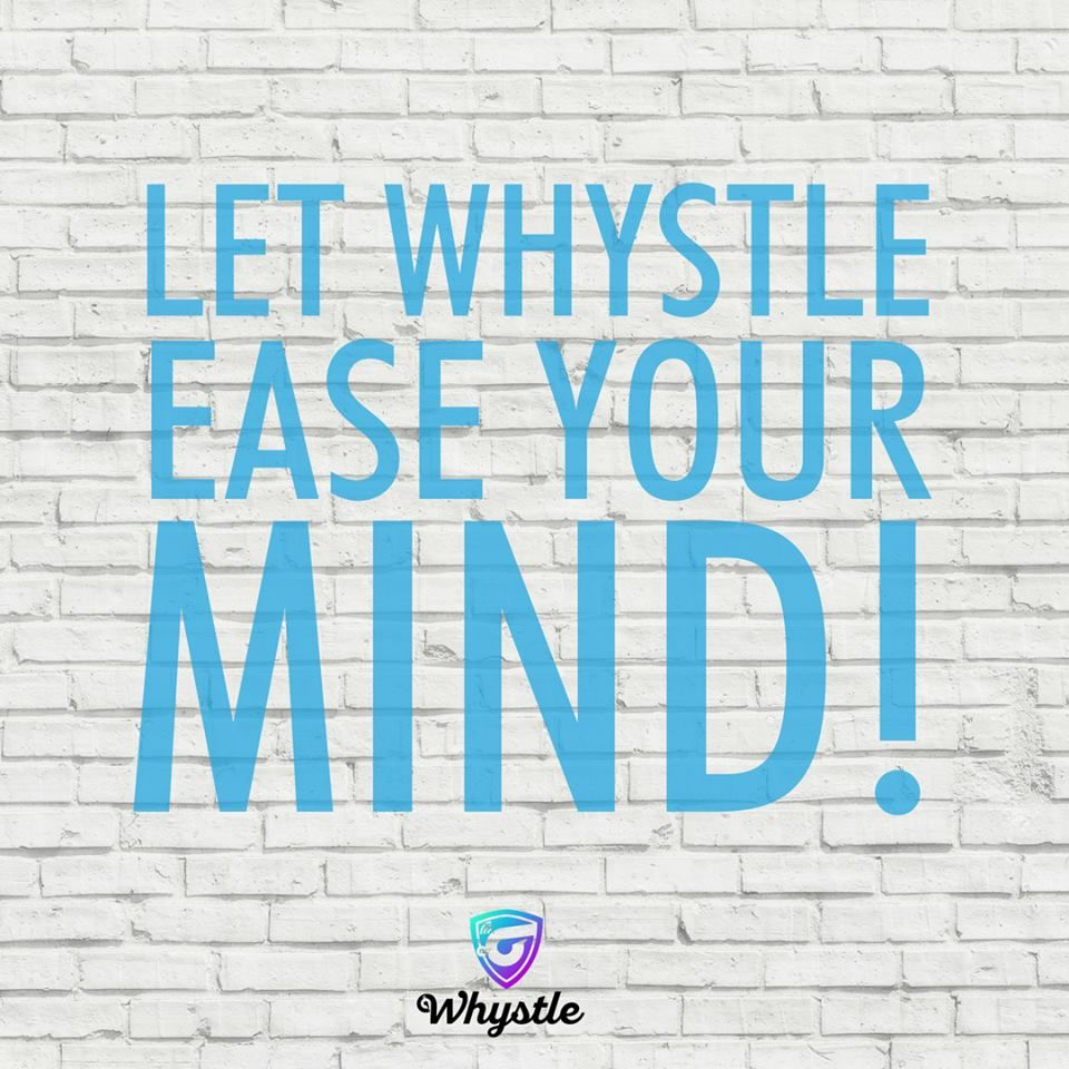 Keep your family safe! Download Whystle and be the first