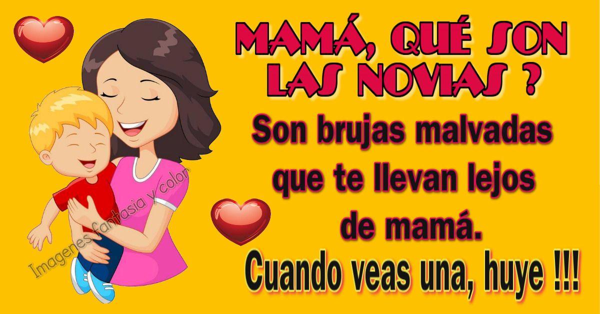 Mamá Que Son Las Novias Frases Para Hijos Frases Para Madres Novios