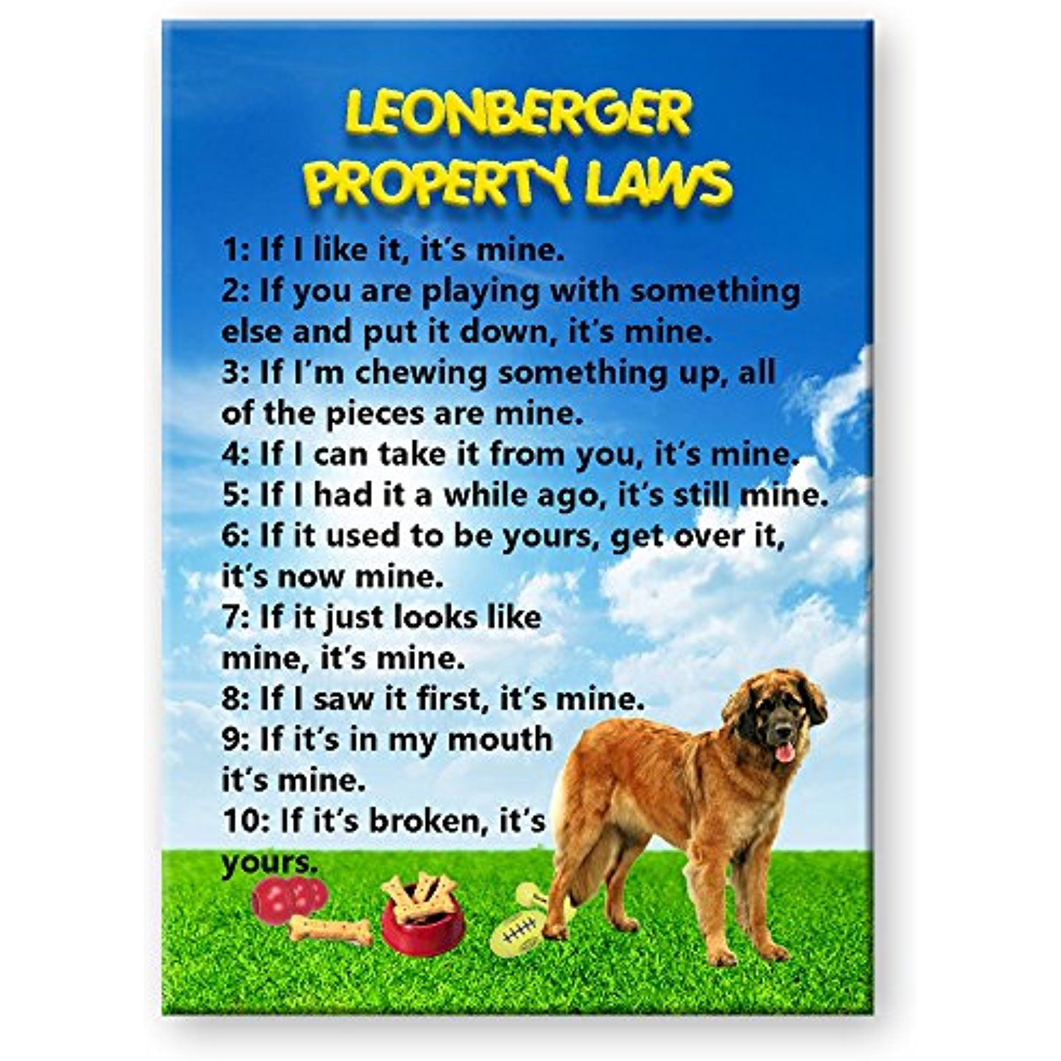 Leonberger Property Laws Fridge Magnet * Want to know more ...