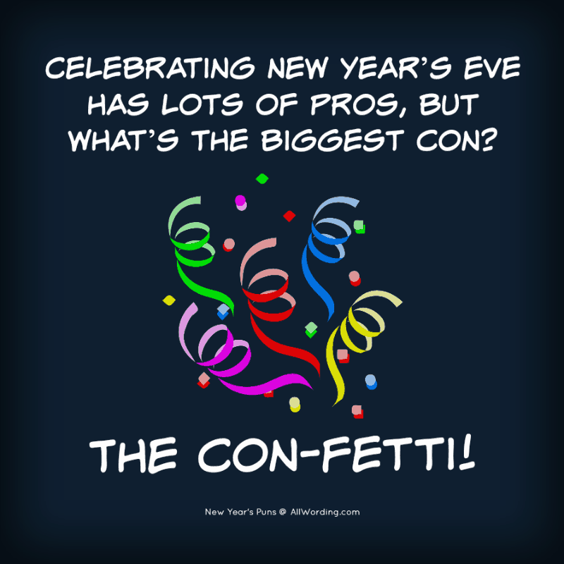 31 New Year S Puns That Are Worth Celebrating New Year S Eve Jokes New Year Eve Quotes Funny New Year Jokes