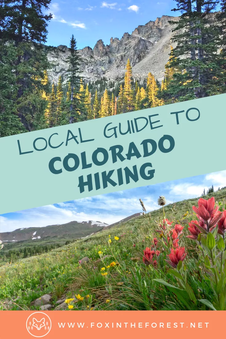 The Local's Guide to Hiking in Colorado • Fox in the Forest #usatravel
