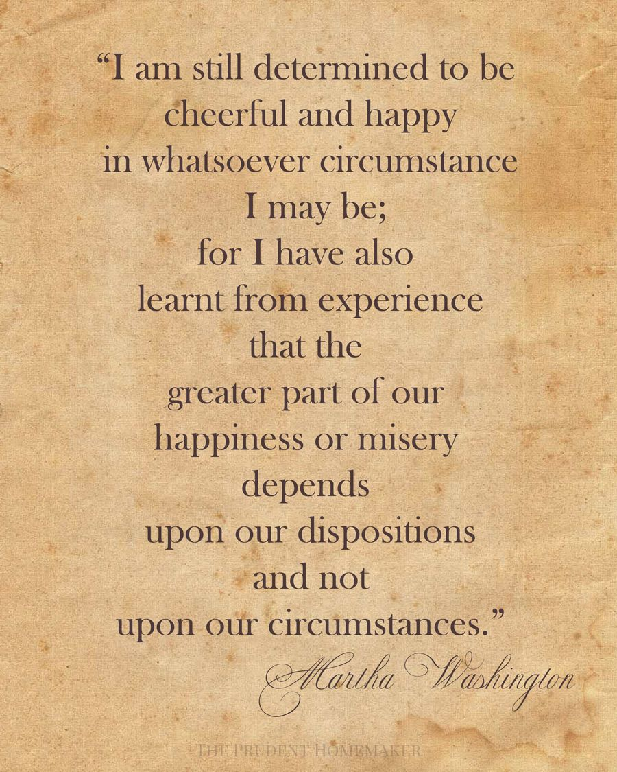Martha Washington Happiness quote | School | Happy quotes ...