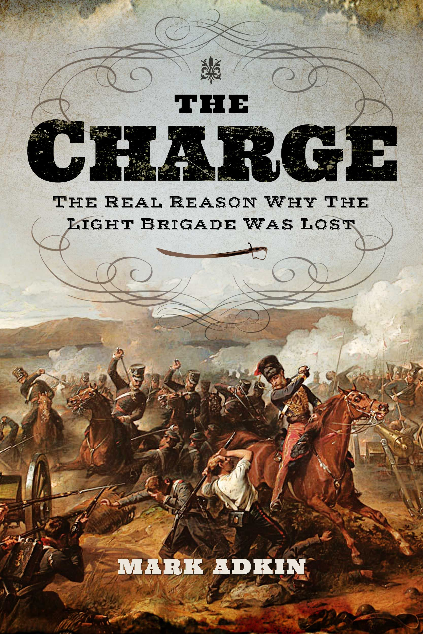 The Charge By Mark Adkin, Pen & Sword, Ebook,
