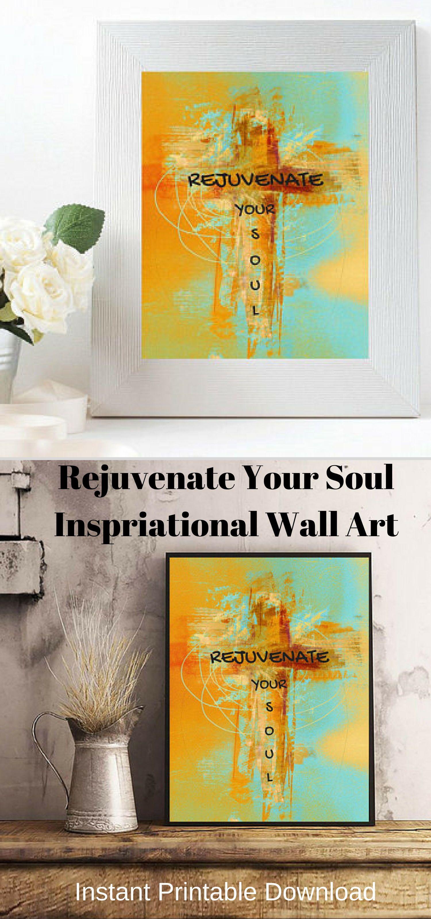 Rejuvenate Your Soul Wall Art, Rejuvenate, Spiritual, Love, Cross ...