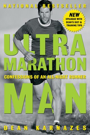 Dean Karnazes The World Most Famous Ultrarunner Talks About His