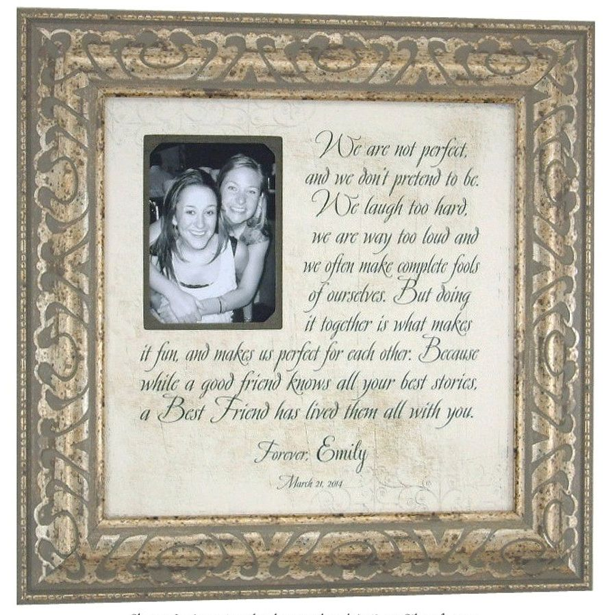 Unique Wedding Gifts For Best Friend: Best Friends Personalized Custom Made Memory Frame To
