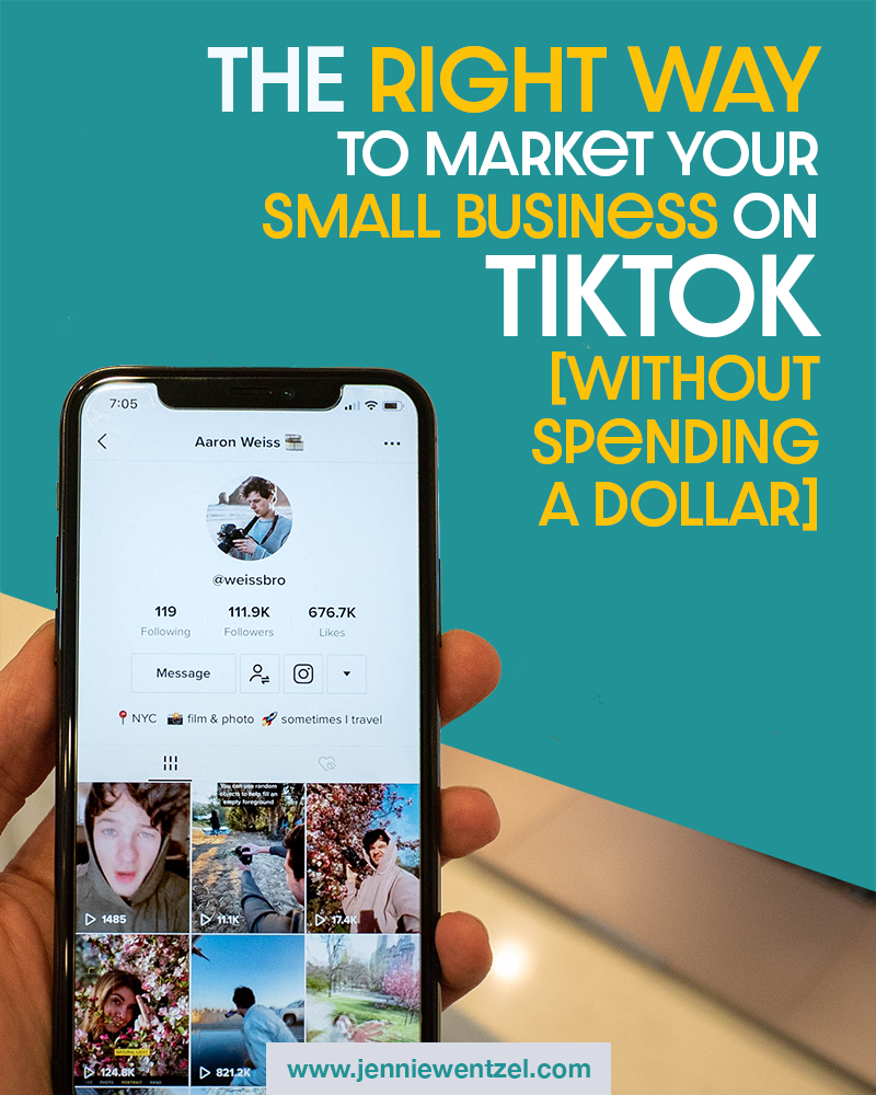 The Right Way To Market Your Small Business On Tiktok Marketing Online Business Small Business
