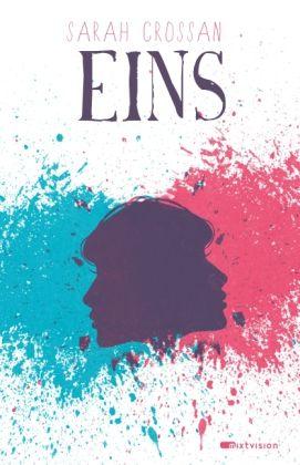"""""""Crossan gestaltet die Mädchen so liebevoll, dass sie dem Leser unweigerlich ans Herz wachsen"""", Rezension zu Sarah Crossan: 'Eins' von letteraturen"""