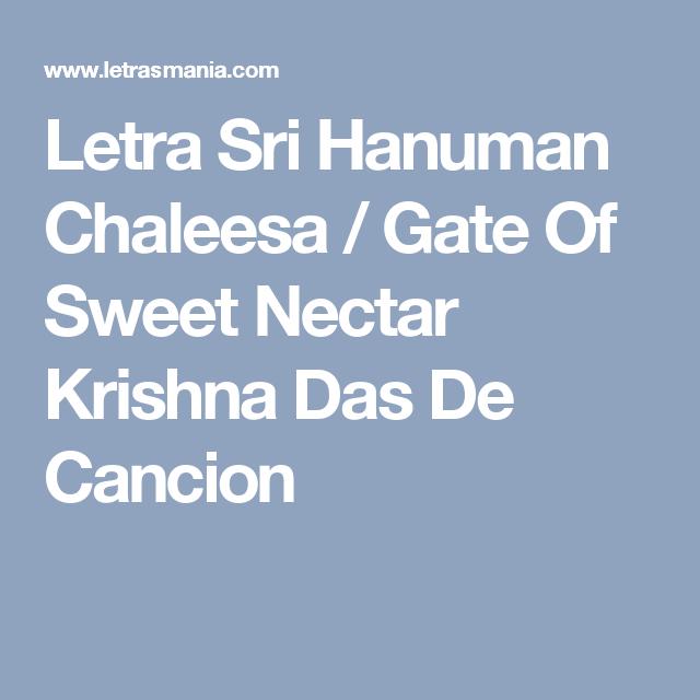 Letra Sri Hanuman Chaleesa / Gate Of Sweet Nectar Krishna Das De