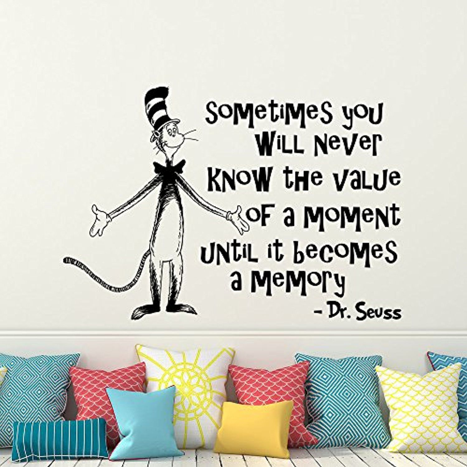Quote Wall Decal Dr Seuss Vinyl Sticker Decals Quotes Sometimes You Will  Never Know The Value