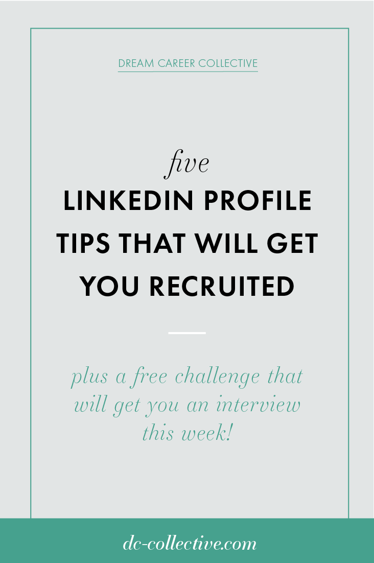5 Linkedin Profile Changes That Will Help You Get Recruited