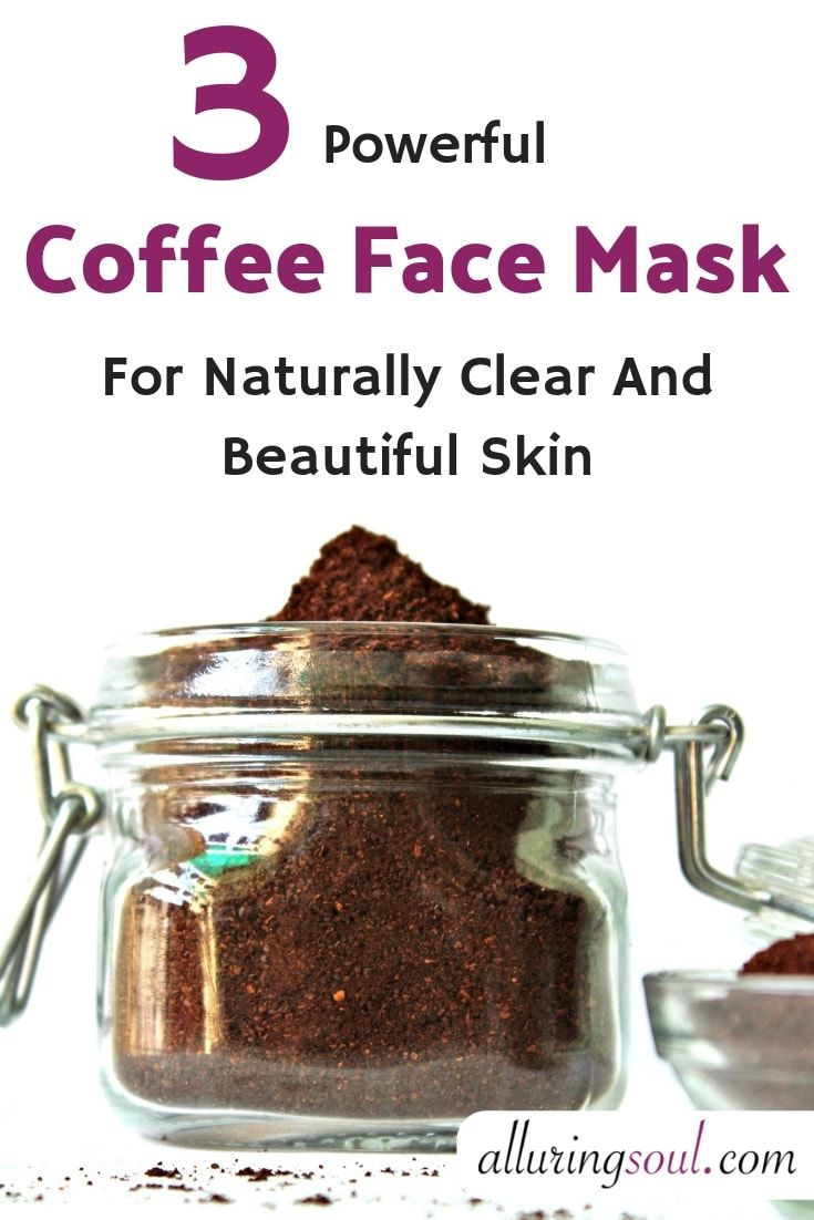 3 coffee face mask for naturally clear beautiful skin