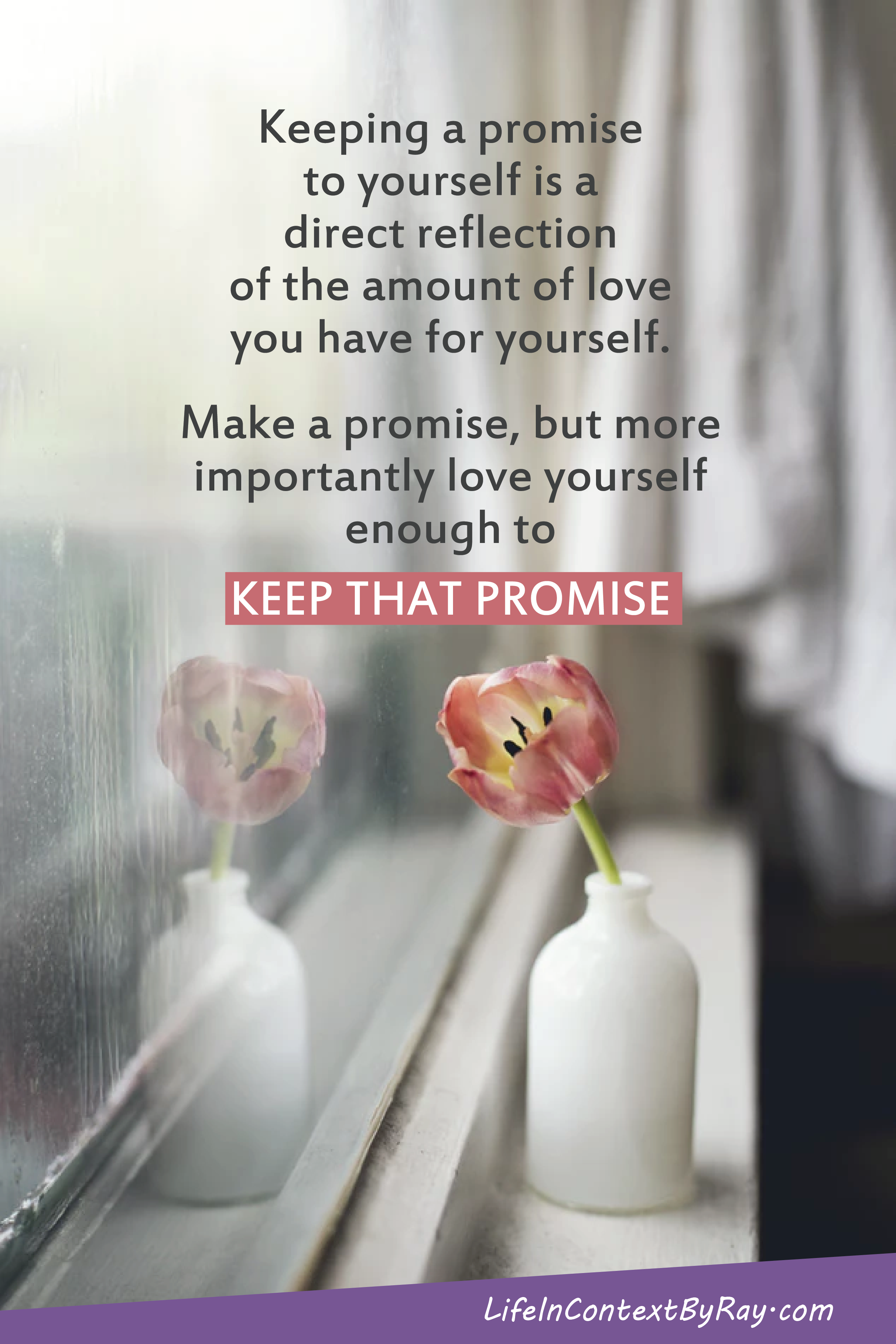 When you love someone, you keep your promises